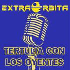 EXTRA ÓRBITA —Archivo Ligero— TERTULIA con los OYENTES (septiembre 2018)