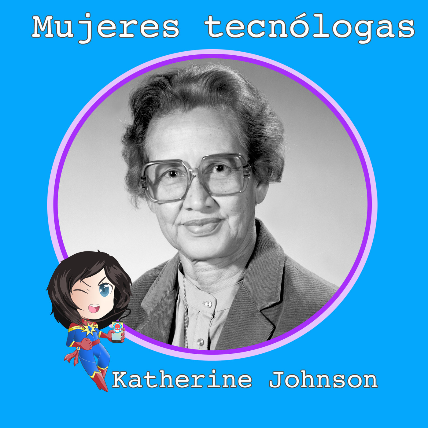 #MarvelianaTecno Katherine Johnson. Un gran paso para las mujeres