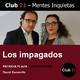 Los impagados – Patricia Plaza - DAS Seguros / Club 21 – David Escamilla