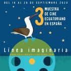 María Cristina Carrillo nos presenta la 3ª Muestra de Cine Ecuatoriano Línea Imaginaria