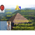 El gran descubrimiento de las pirámides de Bosnia - 4ª y última parte.