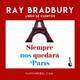 Siempre nos quedará París de Ray Bradbury (Review del libro)