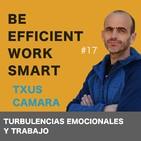 #17: turbulencias emocionales y trabajo