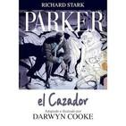 Parker: El Cazador (Richard Stark y Darwyn Cooke)