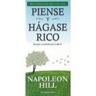 Napoleon Hill - Piense y Hagase Rico (Resumen)