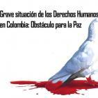 Grave situación de los Derechos Humanos en Colombia