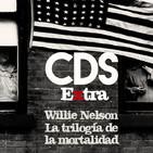 Cds extra 02 Willie Nelson y la trilogía de la mortalidad