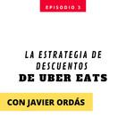 UBER Eats y su estrategia de descuentos y expansión