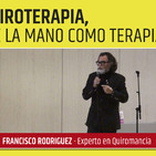 QUIROTERAPIA, La lectura de la mano como terapia - Francisco Rodríguez
