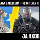 Jugadores Anónimos 4x06 Salon manga Barcelona - The Witcher III