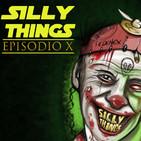 'Silly Things' - Episodio X - Famosos testigos del Misterio - Periodismo de Investigación - EDENEX -