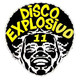 DiscoExplosivo 11