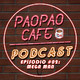 Pao Pao Café Podcast -02- Mega Man
