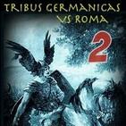 Tribus Germánicas contra Roma - Episodio 02