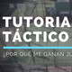 TUTORIAL TÁCTICO: por qué ME GANAN jugando LENTO