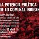 «La potencia política de lo comunal indígena» Conversatorio con Gladys Tzul Tzul