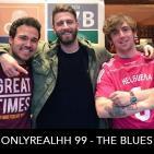 ONLYREALHH 99 - The Blues (Con Juancho Marqués)