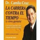 La Carrera Contra El Tiempo- Dr. Camilo Cruz