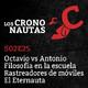 S02E25 - Octavio contra Antonio, Filosofía en la escuela, Rastreadores de móviles, El Eternauta