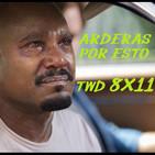 """Arderas Por Esto TWD 8X11 """"No veo Na''"""