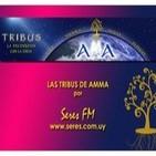 Programa 1. Tribus de AMMA por SERES Fm Parte 2