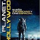 Planeta Hollywood: Sueño americano y cine espacial-La historia de las andanzas de los astronautas