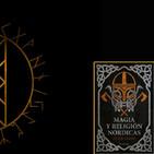"""225- 10x05- """"MAGIA Y RELIGION NORDICAS"""" CON JAVIER ARRIES- ASTRONOMIA"""