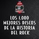 La Gran Travesía: Los 1.000 mejores discos de la Historia del Rock 004