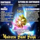 "3x16 Saint Seiya: Santuario -Especial mangas -Merchandising -Shaka de Virgo CGI -¿Quién es ""Predator""? -SS Omega 87"