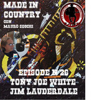 By Mauro Secchi (MAX) 26° Episode' MADE IN COUNTRY ' Tony Joe White/Jim Lauderdale ""