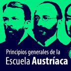 ¿Cómo estudiar los principios generales de la Escuela Austríaca?
