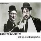 Maleïts Malparits. 1X02: Lo dels humoristes