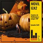 MOVILIZA2: Eventos de Halloween y juegos TOP 2x03