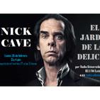 El jardín de las delicias - Nick Cave (26/02/2019)