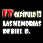 IT (ESO) – AUDIOLIBRO DE EXCELENTE CALIDAD. Capítulo 13: Las memorias de Bill D.