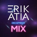 Erik atia #45 december 2019 mix