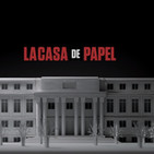 La Casa de Papel - Análisis por Interludio Creativo