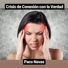 CRISIS de CONEXIÓN con la VERDAD