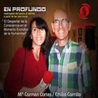 Canal A - En Profundo con Emilio Carrillo 'El Despertar de la consciencia en el Momento Evolutivo de la Humanidad'