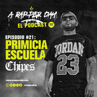 Episodio #21: Primicia Escuela / CHIPES
