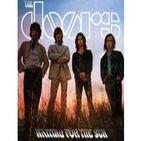 Pioneros: The Doors (4de6): Hola, te quiero