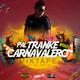 Pal Tranke Carnavalero - Dj Oriel
