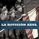 Pasajes de la Historia - La División Azul