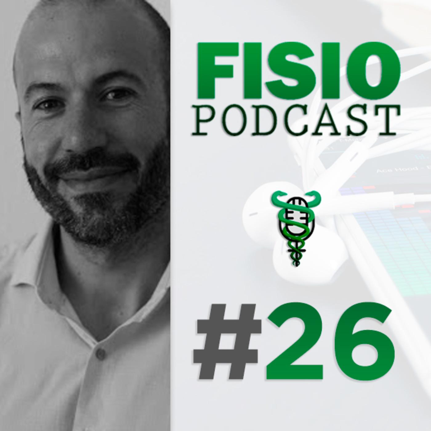 #26 Marketing y Gestión en Fisioterapia, con Vicente Lloret (1/2)