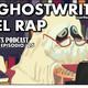 """Ep. 25: Los """"GHOSTWRITER"""" en el Rap."""