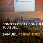Cómo explicar computación cuántica a tu abuela - Samuel Fernández