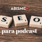 Posicionamiento SEO para tu podcast con Pedro Amador