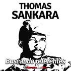 El Abrazo del Oso - Buscando Referentes: Thomas Sankara