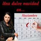 UNA DULCE NAVIDAD EN NOVIEMBRE - Cristina Trujillo - 15 Diciembre 2018 l Prédicas en audio