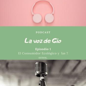 Episodio 01 El Consumidor Ecológico ylas 7 erres.